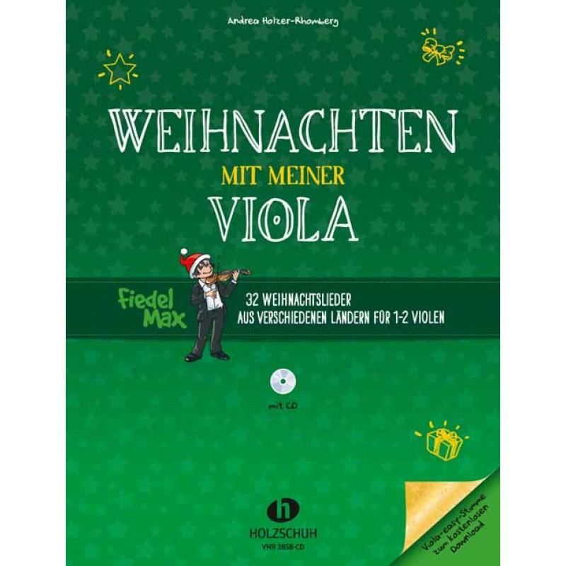 Weihnachten mit meiner Viola (mit CD) - Fiedel-Max Weihnachten