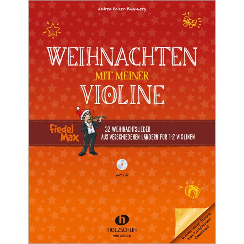 Weihnachten mit meiner Violine (mit CD) - Fiedel-Max Weihnachten